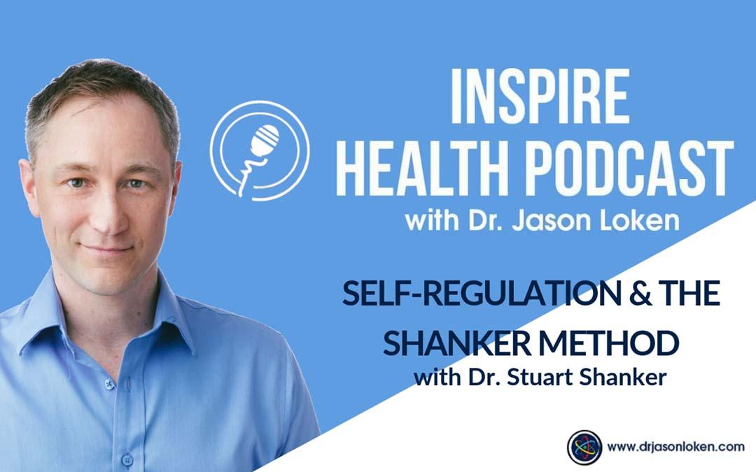 Episode 2: Self-Regulation With Dr. Stuart Shanker