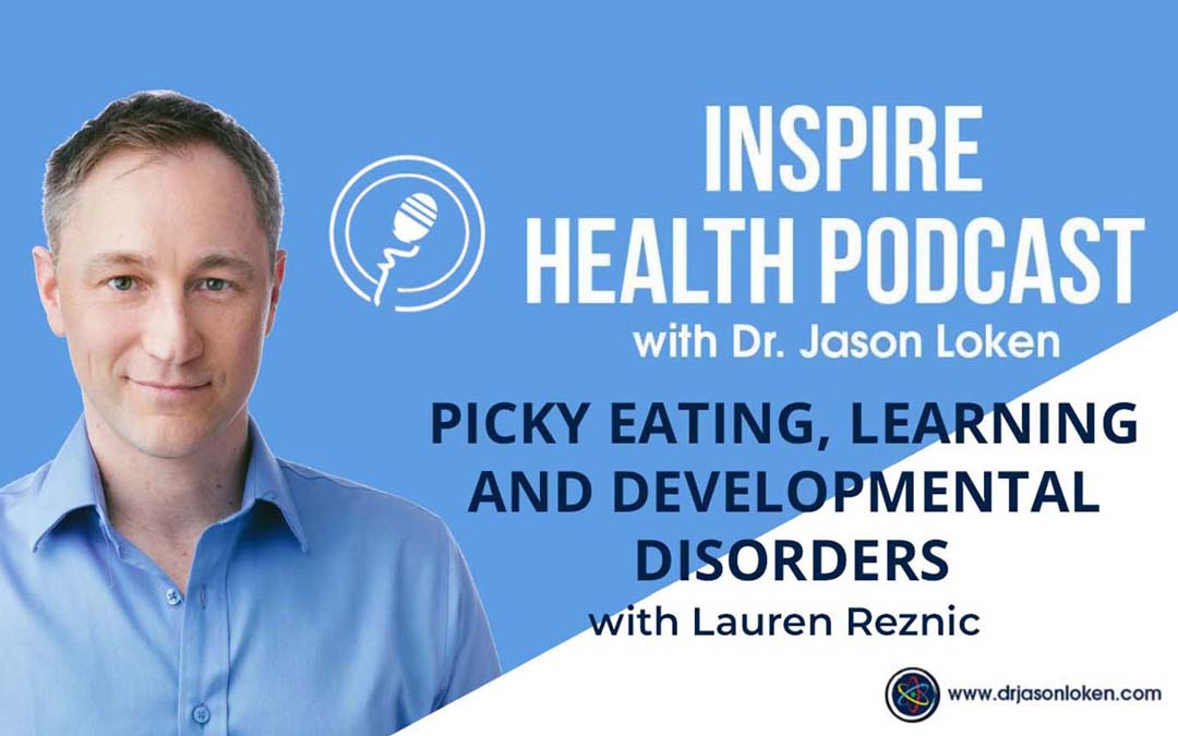 Episode 6: Picky Eating, Learning and Developmental Disorders With Lauren Reznic