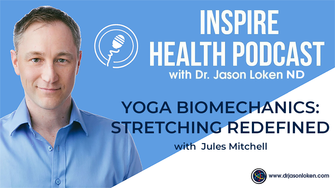 Episode 41: Yoga Biomechanics: Stretching Redefined with Jules Mitchell