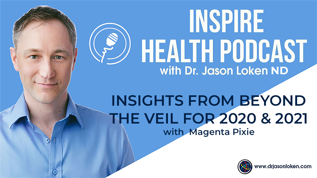 Episode 68: Insights From Beyond the Veil For 2020 & 2021 with Magenta Pixie