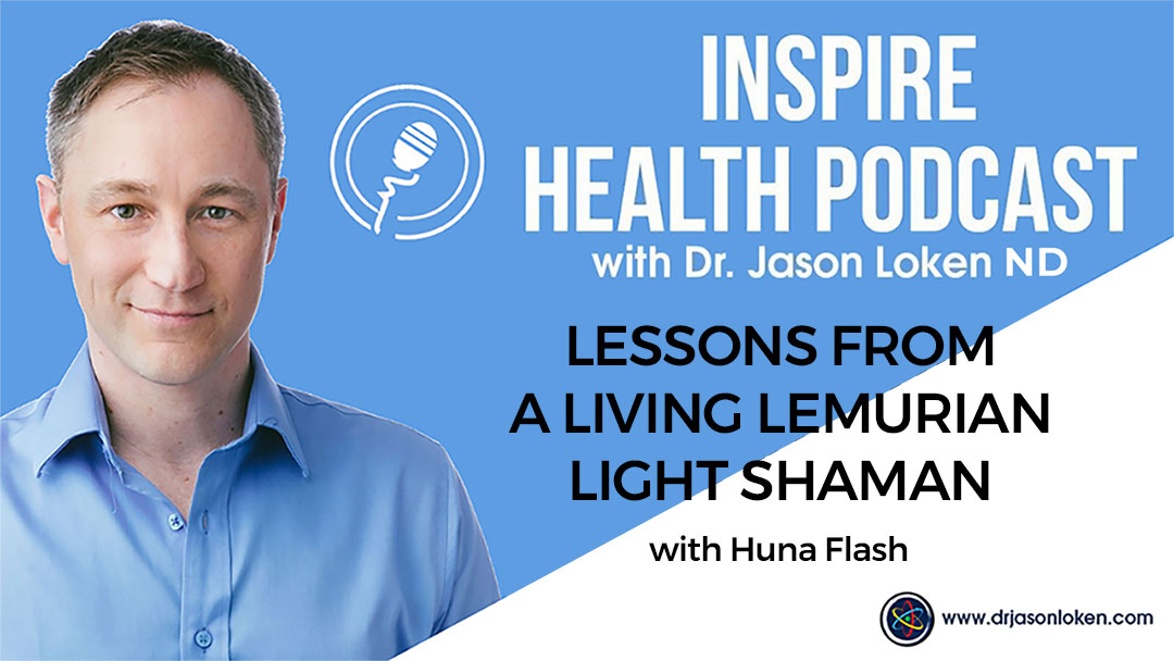 Episode 70: Lessons From A Living Lemurian Light Shaman With Huna Flash