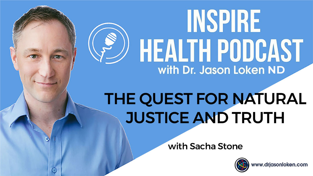 Episode 71: The quest for natural justice and truth with Sacha Stone