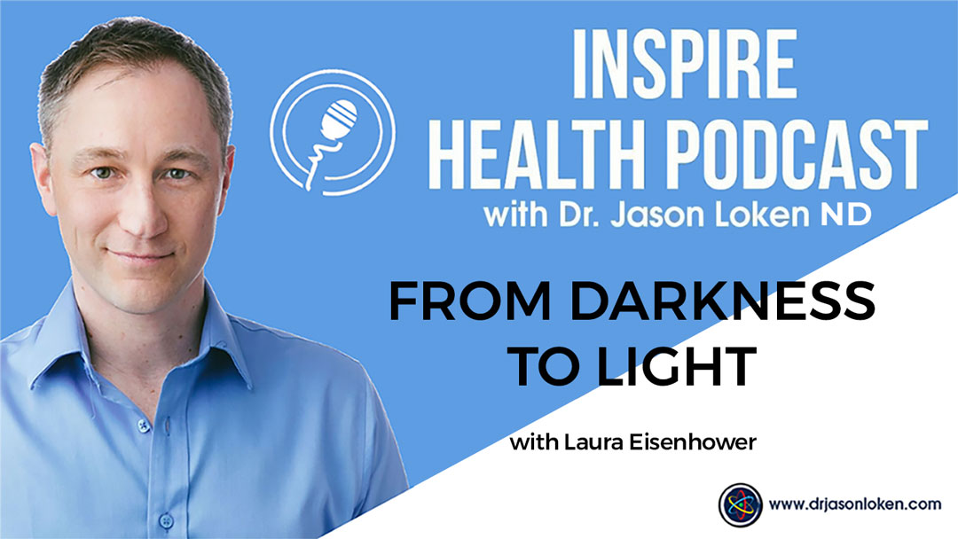 Episode 79: From Darkness To Light With Laura Eisenhower