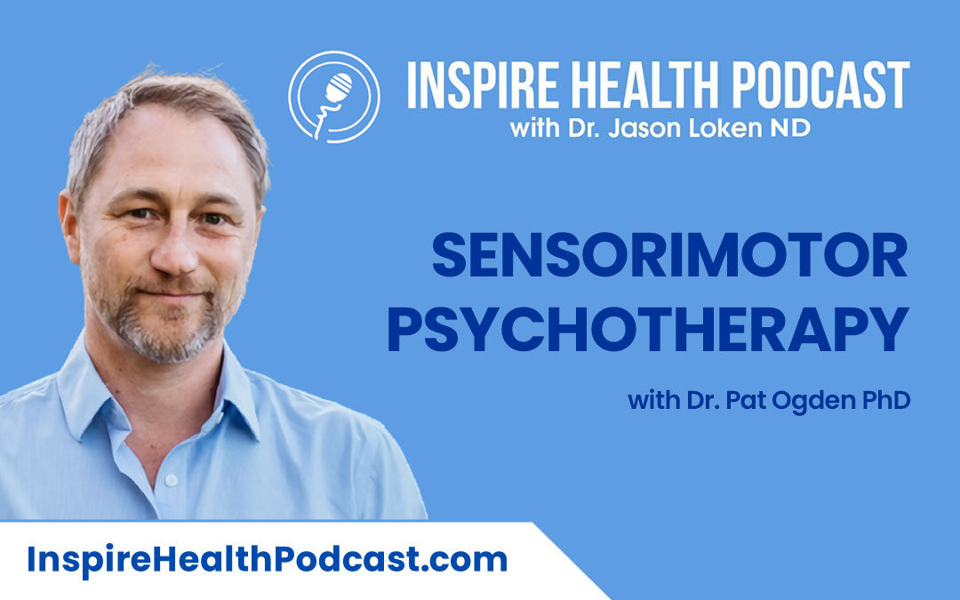Episode 96: Sensorimotor Psychotherapy with Dr. Pat Ogden PhD